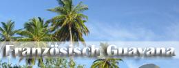 Flüge Französisch Guayana